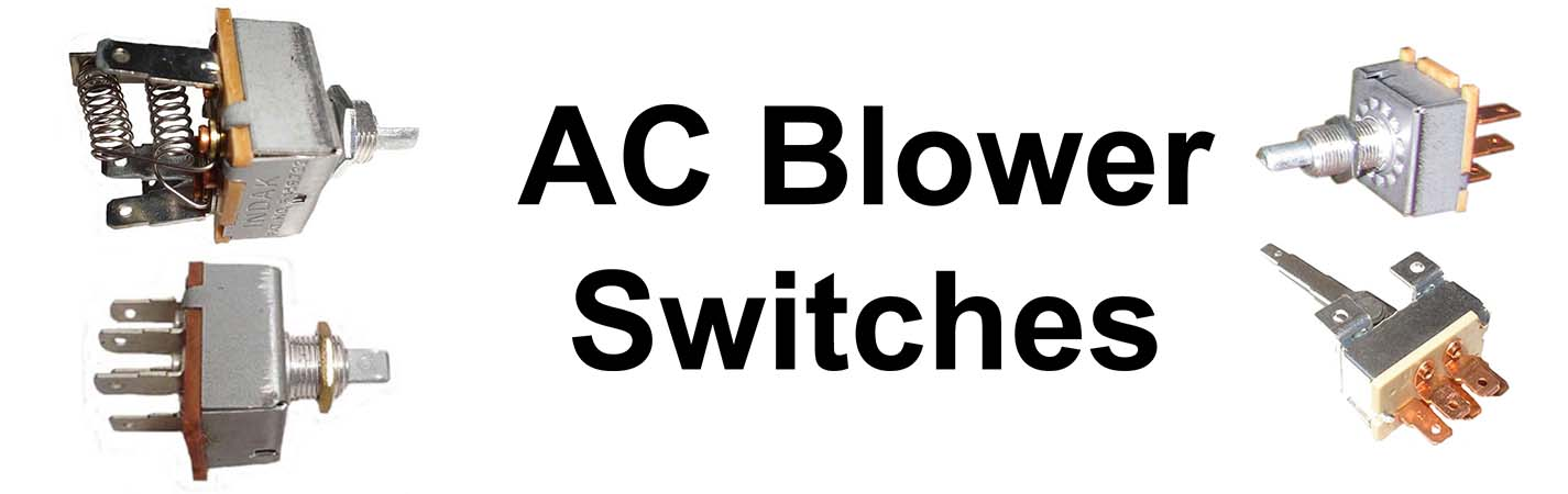 AC Blower Switches