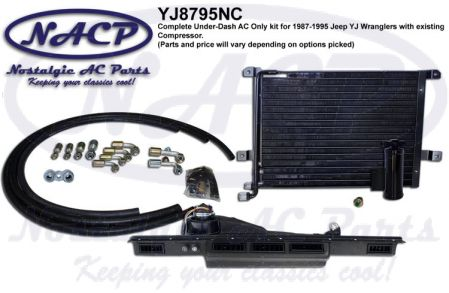 1987-1995 YJ Wrangler AC Kit using Existing Compressor